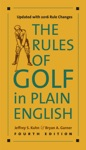 The Rules Of Golf In Plain English Fourth Edition