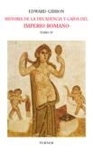 Historia de la decadencia y caída del Imperio Romano. Tomo IV Book Cover