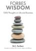 B.C. Forbes - Forbes Wisdom artwork