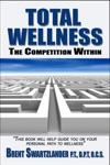 Total Wellness The Competition Within