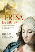 Download and Read Online Teresa. La mujer