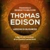 Thomas Edison. Lezioni Di Business