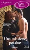 Una missione per due (I Romanzi Extra Passion)