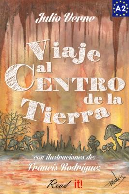 Viaje al centro de la tierra para estudiantes de español