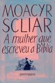 A mulher que escreveu a Bíblia Book Cover