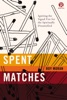 Spent Matches