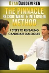 The Pinnacle Recruitment  Interview Method 7 Steps To Revealing Candidate Dialogues
