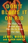 Dont Blame It On Rio