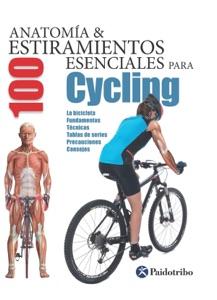 Anatomía & 100 estiramientos para Cycling (Color) Book Cover