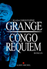 Jean-Christophe Grangé - Congo Requiem illustration