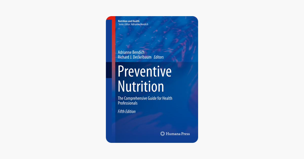 Preventive Nutrition: The Comprehensive Guide for Health Professionals
