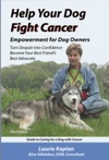 Help Your Dog Fight Cancer Empowerment For Dog Owners