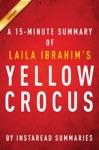 Yellow Crocus By Laila Ibrahim - A 15-minute Instaread Summary