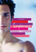Simplement lui (roman gay)