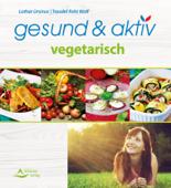 gesund & aktiv vegetarisch
