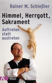 HIMMEL - HERRGOTT - SAKRAMENT