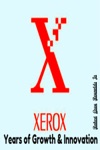 Xerox Years Of Growth  Innovation