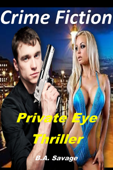 Crime Fiction: Private Eye Thriller