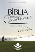 Bíblia De Estudo Conselheira – 1 E 2Pedro, 1, 2 E 3João E Judas