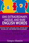 1041 EXTRAORDINARY UNIQUE AND RARE ENGLISH WORDS Advance Your Language Level Expand Your Vocabulary And Impress Your Examiners