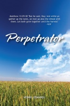 Perpetrator: Transformed From Selfish To Selfless To Servant