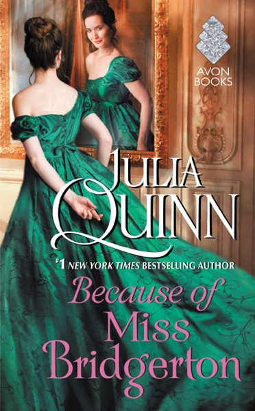 Because of Miss Bridgerton - Julia Quinn book cover