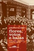 Flores, votos e balas Book Cover