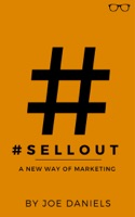 #SELLOUT: A New Way Of Marketing