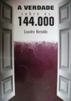 A Verdade Sobre Os 144000