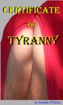 Certificate Of Tyranny