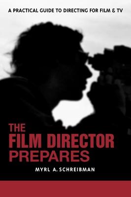 The Film Director Prepares