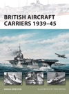 British Aircraft Carriers 193945