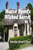 Maeve Ryan's Wicked Secret