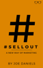 Joe Daniels - #SELLOUT: A New Way Of Marketing ilustraciГіn