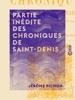 Partie Inédite Des Chroniques De Saint-Denis