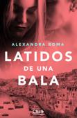 Download and Read Online Latidos de una bala
