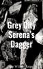 Grey City Serena's Dagger