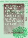 Introduction Au Commerce De La Cte Occidentale De LAmrique Du Sud