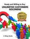 Unlimited Customers Goldmine