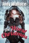 The Worst Christmas