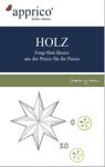 HOLZ - Feng-Shui-Basics - Aus Der Praxis Fr Die Praxis