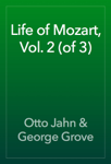 Life of Mozart, Vol. 2 (of 3)
