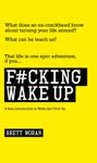 F#cking Wake Up