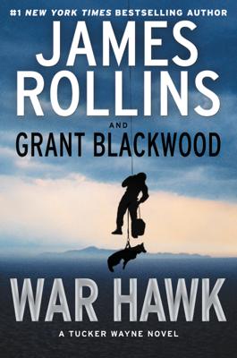War Hawk - James Rollins & Grant Blackwood book