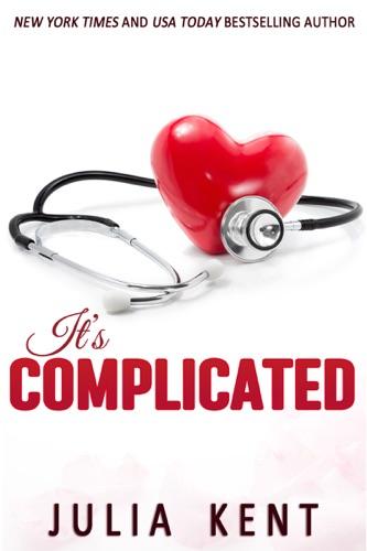 Julia Kent - It's Complicated