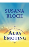 Alba Emoting A Scientific Method For Emotional Induction