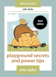 Playground Secrets and Power Tips - Erica Sadun