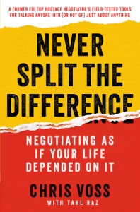 Never Split the Difference by Chris Voss & Tahl Raz Book Cover