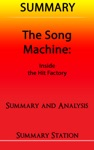 The Song Machine Inside The Hit Factory  Summary