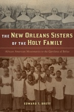 The New Orleans Sisters Of The Holy Family